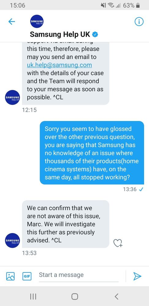 Can I ask everyone here to make sure you contact Samsung in your own country on twitter, email, phone etc to inform them of this problem so they have no excuse to try and fob us off that they are not aware of an issue. I got them to confirm that in writing as you can see above a couple of hours ago even though we know they are aware. We need to keep pushing them hard